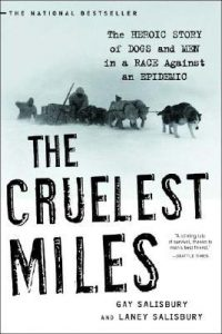 The Cruelest Miles: The Heroic Story of Dogs and Men in a Race Against an Epidemic torrent downlaod
