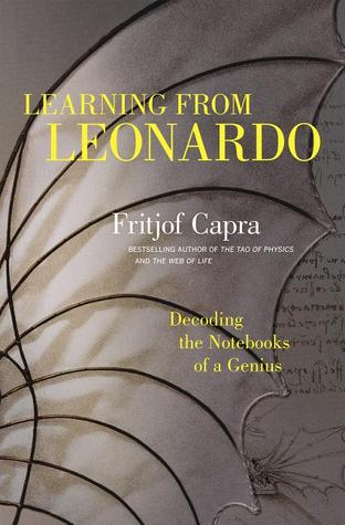 Download free pdf Learning from Leonardo: Decoding the Notebooks of a Genius