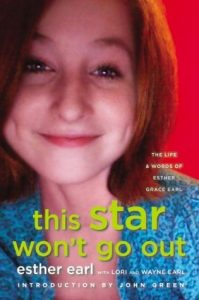 This Star Won't Go Out: The Life and Words of Esther Grace Earl torrent downlaod