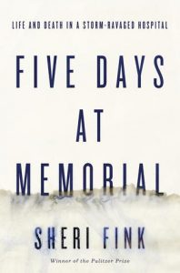 Five Days at Memorial: Life and Death in a Storm-Ravaged Hospital torrent downlaod