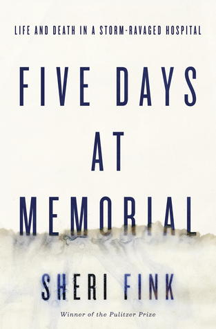 Download free pdf Five Days at Memorial: Life and Death in a Storm-Ravaged Hospital