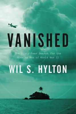 Download free pdf Vanished: The Sixty-Year Search for the Missing Men of World War II