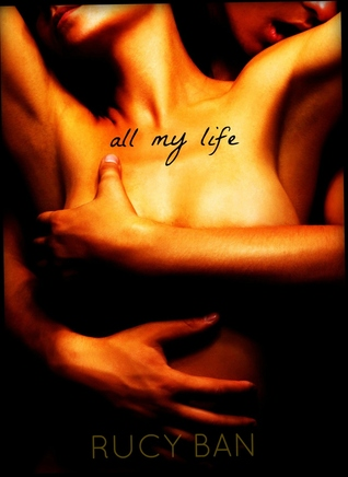 Download free pdf All My Life  <small>(First Things #1)</small>