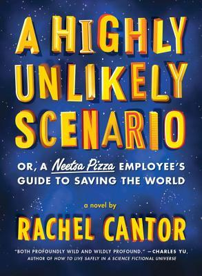 Download free pdf A Highly Unlikely Scenario, or a Neetsa Pizza Employee's Guide to Saving the World