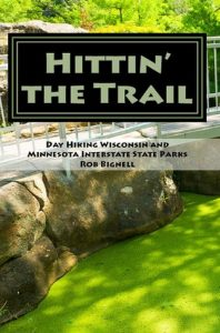 Hittin' the Trail: Day Hiking Wisconsin and Minnesota Interstate State Parks torrent downlaod