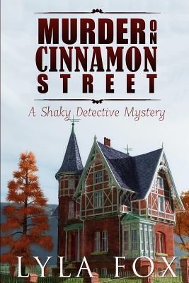 Download free pdf Murder on Cinnamon Street: A Shaky Detective Mystery