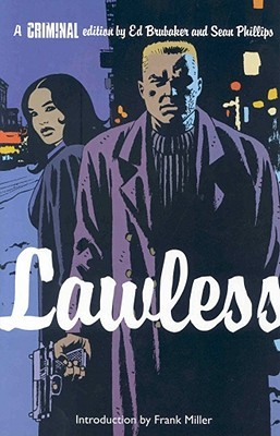 Download free pdf Criminal Vol. 2: Lawless  <small>(Criminal #2)</small>