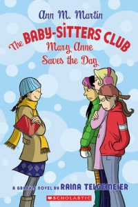 Mary Anne Saves the Day  <small>(Baby-Sitters Club Graphic Novels #3)</small> torrent downlaod