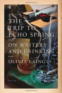 The Trip to Echo Spring: On Writers and Drinking torrent downlaod