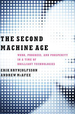 Download free pdf The Second Machine Age: Work, Progress, and Prosperity in a Time of Brilliant Technologies