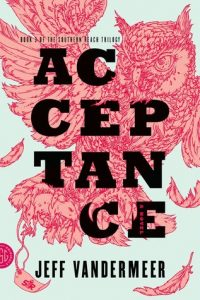 Acceptance  <small>(Southern Reach #3)</small> torrent downlaod