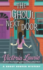 The Ghoul Next Door  <small>(Ghost Hunter Mystery #8)</small> torrent downlaod