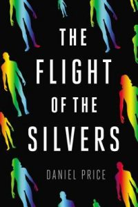 The Flight of the Silvers  <small>(Silvers #1)</small> torrent downlaod