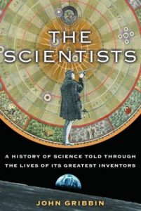 The Scientists: A History of Science Told Through the Lives of Its Greatest Inventors torrent downlaod