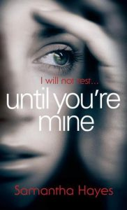 Until You're Mine  <small>(DCI Lorraine Fisher #1)</small> torrent downlaod