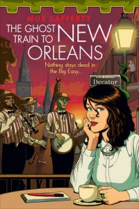 The Ghost Train to New Orleans  <small>(The Shambling Guides #2)</small> torrent downlaod