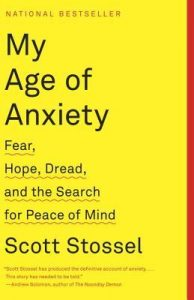 My Age of Anxiety: Fear, Hope, Dread, and the Search for Peace of Mind torrent downlaod