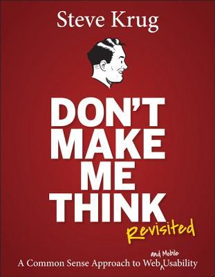 Download free pdf Don't Make Me Think, Revisited: A Common Sense Approach to Web Usability