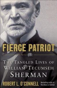 Fierce Patriot: The Tangled Lives of William Tecumseh Sherman torrent downlaod