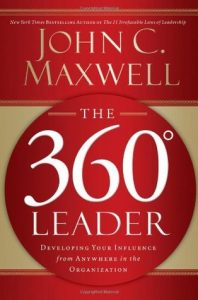 The 360 Degree Leader: Developing Your Influence from Anywhere in the Organization torrent downlaod