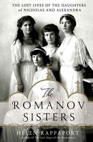 Download free pdf The Romanov Sisters: The Lost Lives of the Daughters of Nicholas and Alexandra