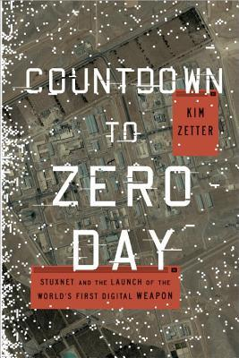 Download free pdf Countdown to Zero Day: Stuxnet and the Launch of the World's First Digital Weapon