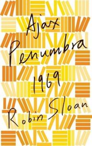 Ajax Penumbra 1969  <small>(Mr. Penumbra's 24-Hour Bookstore 0.5)</small> torrent downlaod