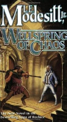 Wellspring of Chaos  <small>(The Saga of Recluce #12)</small> torrent downlaod
