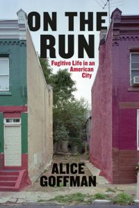 On the Run: Fugitive Life in an American City torrent downlaod