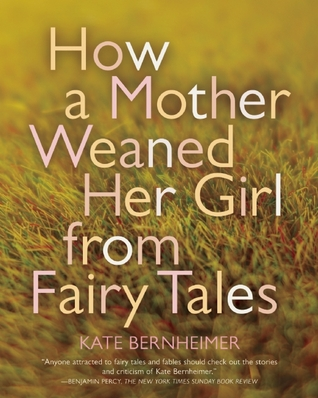 Download free pdf How a Mother Weaned Her Girl from Fairy Tales: and Other Stories