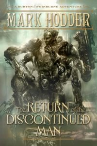 The Return of the Discontinued Man  <small>(Burton & Swinburne #5)</small> torrent downlaod