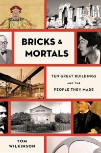 Bricks & Mortals: Ten Great Buildings and the People They Made torrent downlaod