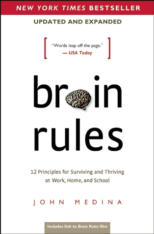 Download free pdf Brain Rules  <small>(Updated and Expanded)</small>: 12 Principles for Surviving and Thriving at Work, Home, and School