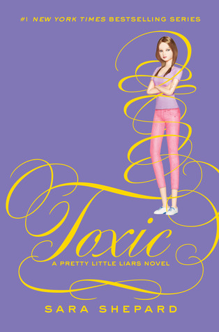 Download free pdf Toxic  <small>(Pretty Little Liars #15)</small>