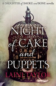 Night of Cake and Puppets  <small>(Daughter of Smoke & Bone #2.5)</small> torrent downlaod