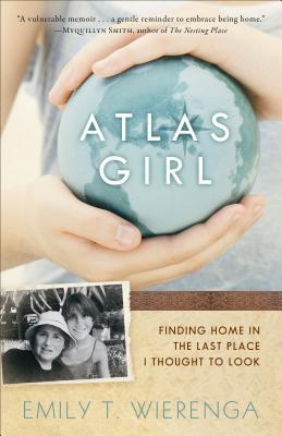 Download free pdf Atlas Girl: Finding Home in the Last Place I Thought to Look