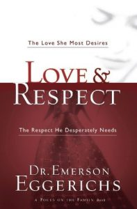 Love & Respect: The Love She Most Desires; The Respect He Desperately Needs torrent downlaod