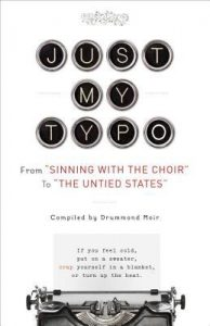 "Just My Typo: From ""Sinning with the Choir"" to ""the Untied States"" torrent downlaod"