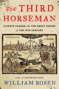The Third Horseman: Climate Change and the Great Famine of the 14th Century torrent downlaod