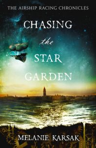 Chasing the Star Garden  <small>(The Airship Racing Chronicles #1)</small> torrent downlaod