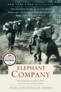 Elephant Company: The Inspiring Story of an Unlikely Hero and the Animals Who Helped Him Save Lives in World War II torrent downlaod