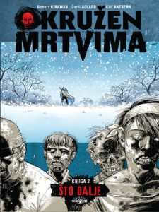 Okružen Mrtvima, knjiga 2: Što Dalje  <small>(The Walking Dead #2)</small> torrent downlaod
