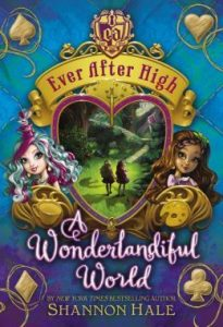 A Wonderlandiful World  <small>(Ever After High: Storybook of Legends #3)</small> torrent downlaod