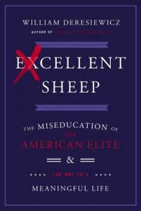 Excellent Sheep: The Miseducation of the American Elite and the Way to a Meaningful Life torrent downlaod
