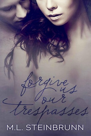 Download free pdf Forgive Us Our Trespasses  <small>(Redemption #1)</small>