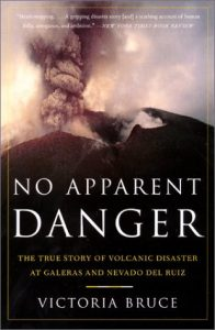 No Apparent Danger: The True Story of Volcanic Disaster at Galeras and Nevado Del Ruiz torrent downlaod