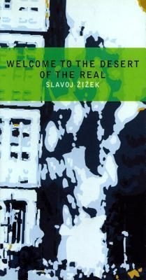 Welcome to the Desert of the Real: Five Essays on September 11 and Related Dates torrent downlaod