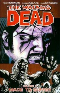The Walking Dead, Vol. 08: Made to Suffer  <small>(The Walking Dead #8)</small> torrent downlaod