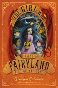 The Girl Who Raced Fairyland All the Way Home  <small>(Fairyland #5)</small> torrent downlaod