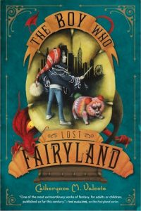 The Boy Who Lost Fairyland  <small>(Fairyland #4)</small> torrent downlaod
